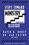 Steps Toward Ministry Vol. 2 : One-to-One Mentoring for Effective Ministry, Durey, David D. and Cotton, Ray, 0965623726