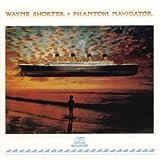 Phantom Navigator by Wayne Shorter (1990-10-25)