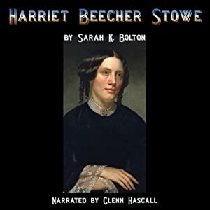 Harriet Beecher Stowe Audiobook