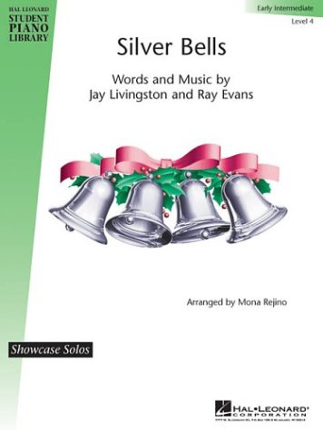 Silver Bells: Early Intermediate, Level 4 (Showcase Solos: Hal Leonard Student Piano Library) (Hal Leonard Student Piano Library: Showcase Solos)