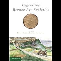 Organizing Bronze Age Societies