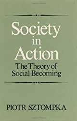 Society in Action: The Theory of Social Becoming