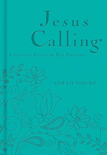 Jesus Calling - Deluxe Edition Teal Cover: Enjoying Peace in His Presence ()