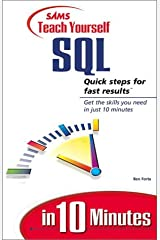 Sams Teach Yourself SQL in 10 Minutes Paperback