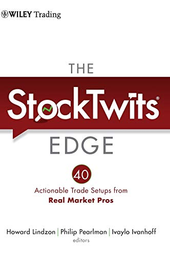 The StockTwits Edge: 40 Actionable Trade Set-Ups from Real Market - Edge Forex