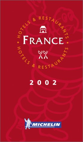 Michelin the Red Guide France 2002