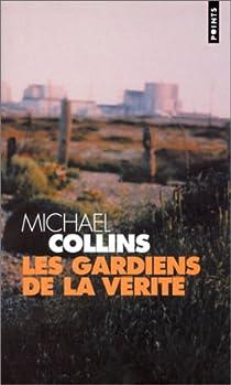 Les gardiens de la vérité par Collins