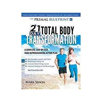 Amazon the primal blueprint 21 day total body transformation by the primal blueprint 21 day total body transformation by midpoint trade books malvernweather Image collections