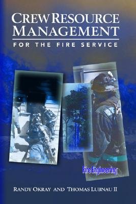 Read Online Crew Resource Management for the Fire Service ebook