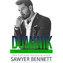 Dominik: An Arizona Vengeance Novel