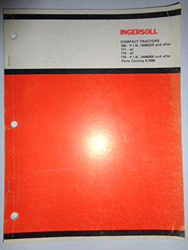 Case Ingersoll 108 111 114 116 Compact Lawn & Garden Tractor Parts Catalog Book Manual 8-2990