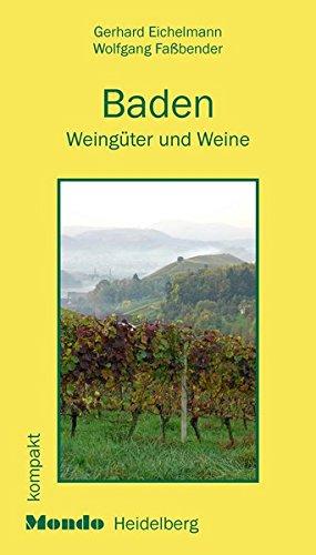 Baden Gebundenes Buch – November 2007 Gerhard Eichelmann Wolfgang Fassbender MONDO Heidelberg 393883921X