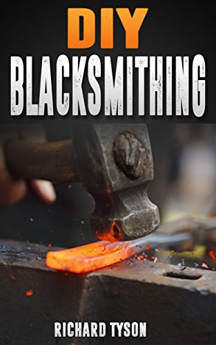 Blacksmithing: DIY Blacksmithing: ( Blacksmithing, blacksmith, how to blacksmith, how to blacksmithing, metal work)