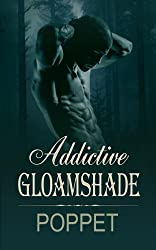Addictive Gloamshade (The Addictive Shade Book 2)