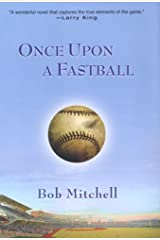 Once Upon a Fastball Hardcover