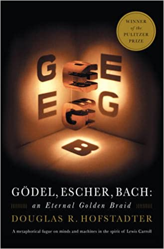 Gödel, Escher, Bach: An Eternal Golden Braid