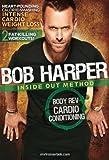 Bob Harper Inside Out Method Body Rev Cardio Conditioning DVD - Region 0 Worldwide