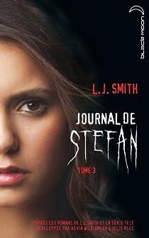 Journal de Stefan, Tome 3 : l'Irrésistible Désir par Smith