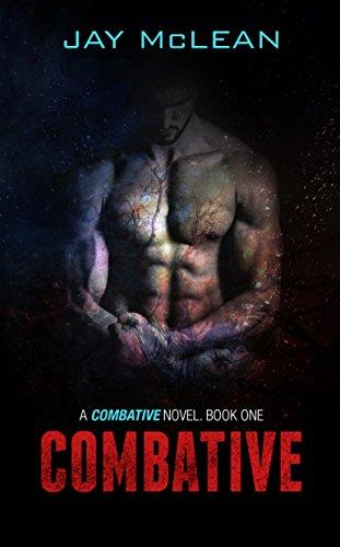 Combative (Combative Trilogy Book 1) (Combative Books)