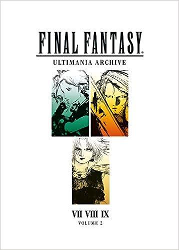Final Fantasy Ultimania Archive Volume 2: Square Enix