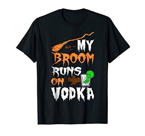 My Broom Runs On Vodka Drink Funny Halloween Tshirt -