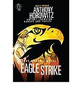 [EAGLE STRIKE GRAPHIC NOVEL BY JOHNSTON, ANTONY]PAPERBACK