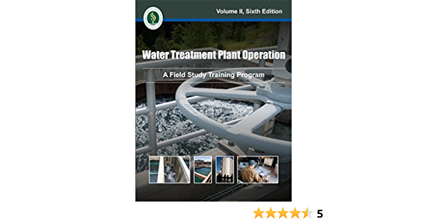 Water Treatment Plant Operation A Field Study Training Program Not Available 9781593710682 Amazon Com Books