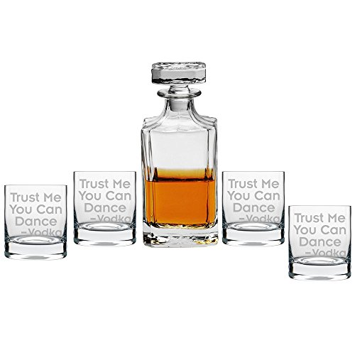 Trust Me You Can Dance Vodka Decanter with Engraved Rocks Glasses, Set of 5 by All Gifts