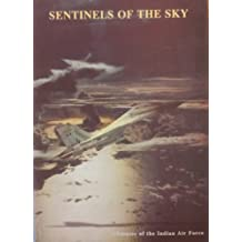 Sentinels of the sky: Glimpses of the Indian Air Force