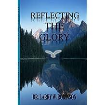 Reflecting The Glory