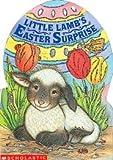 Little Lamb's Easter Surprise, Lucinda McQueen, 0590478036