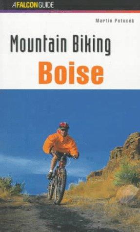 Read Online Mountain Biking Boise (Regional Mountain Biking Series) ebook