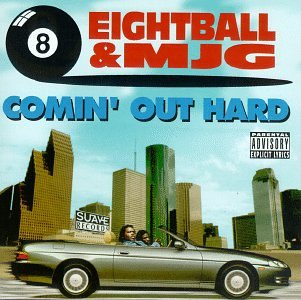 Comin Out Hard (Eightball & Mjg On Top Of The World)