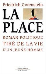 La place : Roman politique tiré de la vie d'un jeune homme