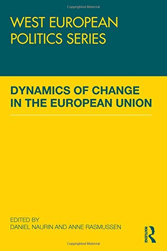 Dynamics of Change in the European Union (West European Politics)