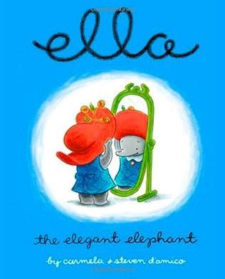 book cover of Ella the Elegant Elephant