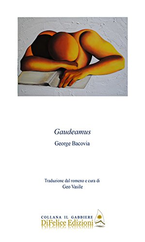 Gaudeamus. Ediz. multilingue George Bacovia