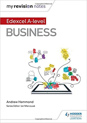 My Revision Notes Edexcel A Level Business Andrew Hammond