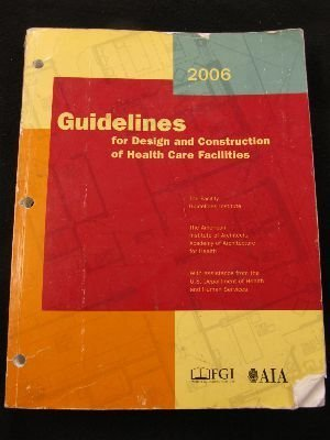 Guidelines for Design and Construction of Health Care Facilities