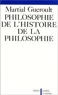Dianoématique, livre II : Philosophie de l'histoire de la philosophie par Martial Guéroult