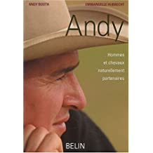 Andy Hommes et chevaux naturellement partenaires