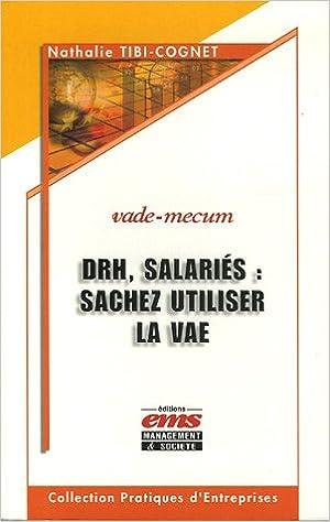 Livre gratuits en ligne DRH, salariés : sachez utiliser la VAE : Enjeux, mise en oeuvre, bilan et perspectives pdf, epub ebook