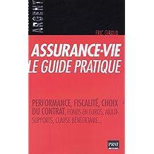 ASSURANCE-VIE LE GUIDE PRATIQUE 2005