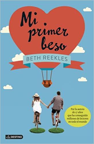 Amazon.com: Mi primer beso (Spanish Edition) (9788408123293): Beth Reekles, Destino: Books