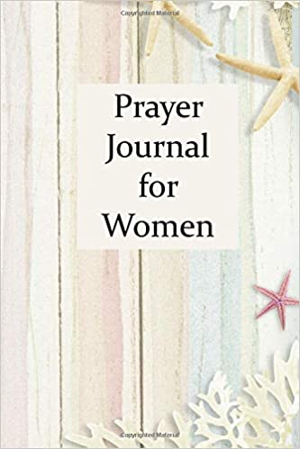 Prayer Journal for Women: Lined Blank Pages to Write On with