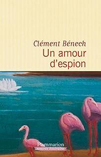 Un amour d'espion, Bénech, Clément