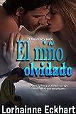 El niño olvidado (El forastero serie nº 1) (Spanish Edition)