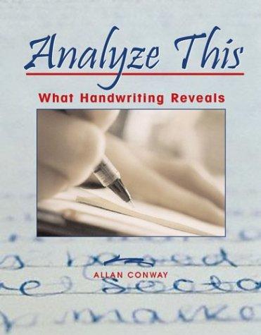 Analyze This: What Handwriting Reveals