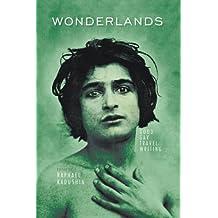 Wonderlands: Good Gay Travel Writing