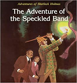 The Adventure of the Speckled Band (Adventures of Sherlock Holmes ...